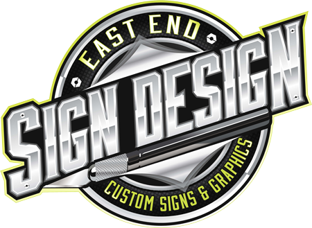 East End Sign Design - Custom Signs & Graphics